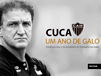 Cuca: um ano de Galo